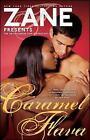 Caramel Flava by Zane (2006, Paperback)