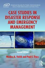Aspa Series in Public Administration and Public Policy: Case Studies in Disaster Response and Emergency Management by Nicolas A. Valcik and Paul E. Tracy (2017, Hardcover, New Edition)