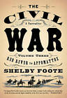 The Civil War: V3 Red River to Appomattox by Shelby Foote (Paperback / softback)