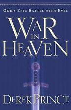 War in Heaven: God's Epic Battle with Evil, Prince, Derek, Good Book