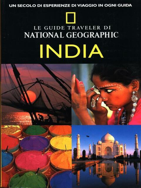 INDIA  LOUISE NICHOLSON WHITE STAR 2004 LE GUIDE TRAVELER DI NATIONAL GEOGRAPHIC