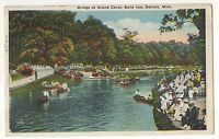 Bridge at Grand Canal BELLE ISLE, DETROIT MI Vintage Michigan Postcard