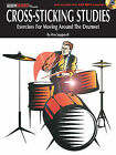 Ron Spagnardi: Cross-Sticking Studies - Exercises for Moving Around the Drumset by Ron Spagnardi (Paperback, 2011)