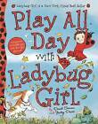 Play All Day with Ladybug Girl by Grosset & Dunlap (Paperback / softback, 2013)