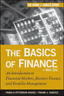 The Basics of Finance: An Introduction to Financial Markets, Business Finance, and Portfolio Management by Pamela Peterson Drake, Frank J. Fabozzi (Hardback, 2010)