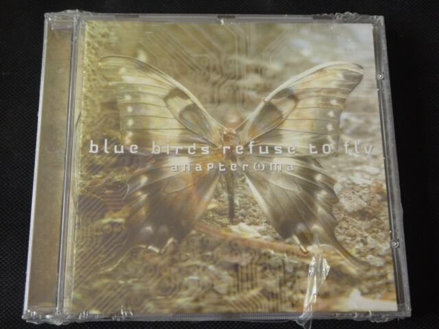 Blue Birds Refuse to Fly - Anapteroma (NEW SEALED CD 2006) ANAPTER MA