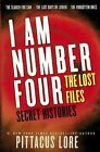 I Am Number Four: The Lost Files: Secret Histories by Pittacus Lore (Hardback, 2013)