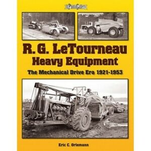 RG LeTourneau Heavy Equipment The Mechanical Drive Era 19211953 book paper - <span itemprop='availableAtOrFrom'>EASTBOURNE, United Kingdom</span> - Returns Accepted, Buyer, 30 days. Buyer pays postage Most purchases from business sellers are protected by the Consumer Contract Regulations 2013 which give you the right to cancel the - EASTBOURNE, United Kingdom