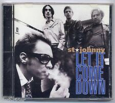 ST JOHNNY Let It Come Down - CD a140