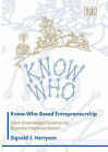 Know-who Based Entrepreneurship: From Knowledge Creation to Business Implementation by S.J. Harryson (Hardback, 2006)