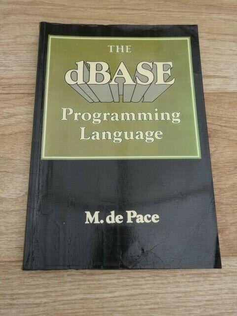 M. de Pace - The dBASE Programming Language (Collins Paperback 1986) EX-LIB
