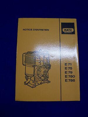 E 75,e 780 Etc Original Avis D´entrecien Pour Hatz Diesel E 71 Rareté