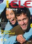 Agencia ELE Básico. Arbeitsbuch mit Audio-CD von Manuela Gil Toresano, Inés Soria und José Amenos (2014, Set mit diversen Artikeln)