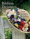 Ribbon Treasures from Celia's Garden by Labanaris (Paperback / softback, 2008)