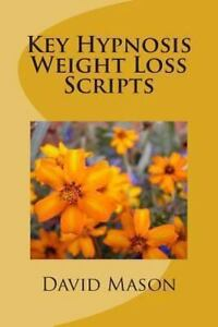 Details about Key Hypnosis Weight Loss Scripts, Paperback by Mason, David,  Brand New, Free