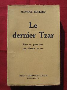 LE-DERNIER-TZAR-Maurice-ROSTAND-Piece-FLAMMARION-1929