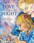 Love with All My Might by Jenny G Ryan (Paperback / softback, 2014)