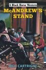 McAndrew's Stand by Bill Cartright (Hardback, 2015)