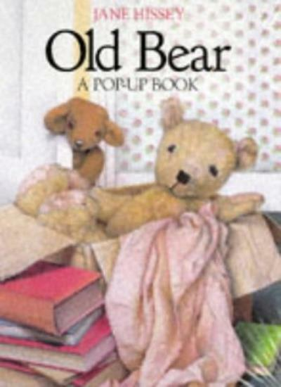Old Bear: A Pop-up Book By Jane Hissey