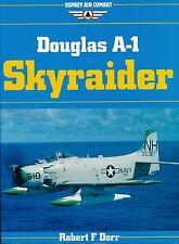 Douglas A-1 Skyraider (Osprey Air Combat) - New Copy