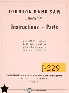 johnson model j band saw instructions and parts manual ebay rh ebay com johnson model j bandsaw specs Delta 20 Bandsaw Manual