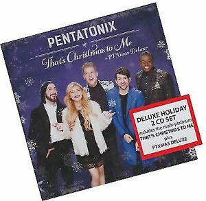 Pentatonix Christmas Cd 2019.8 Bonus Tracks Pentatonix That S Christmas To Me Ptxmas Walmart Deluxe 2cd