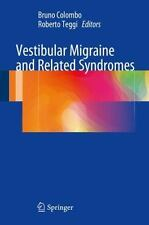 Vestibular Migraine and Related Syndromes (2014, Hardcover)