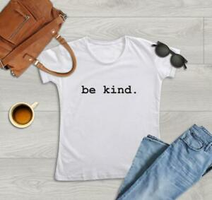 Be-Kind-Fashion-T-shirt-Choose-Color-Women-TS196