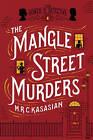 The Mangle Street Murders by M. R. C. Kasasian (Paperback, 2015)