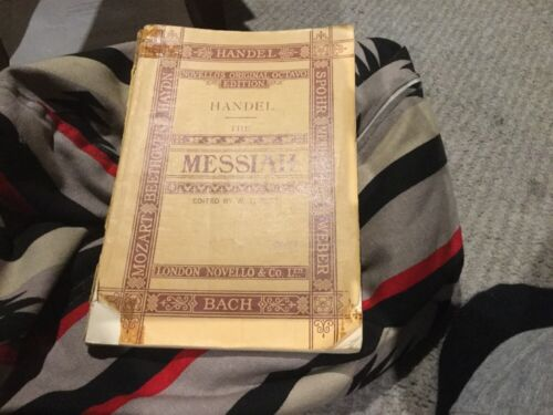 Handel, Novello's Original Octavo edition The Messiah. Edited By W.T. Best