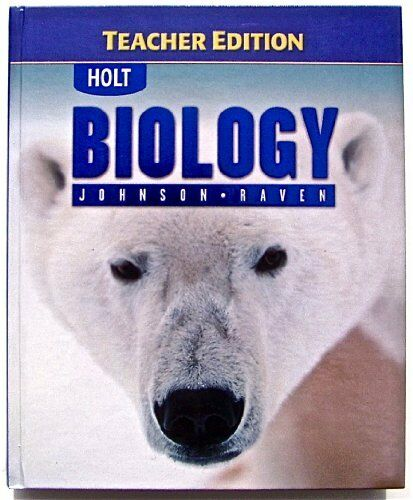 Holt Biology By Rinehart And Winston Staff Holt 2003 Hardcover Teacher S Edition Of Textbook