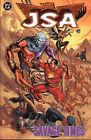 JSA: Savage Times by Geoff Johns, Patrick Gleason, Leonard Kirk, David S. Goyer (Paperback, 2005)
