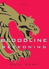 Reckoning - Bloodline #2 by Kate Cary HC new