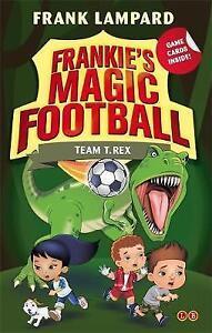 Team-T-Rex-Book-14-Frankie-039-s-Magic-Football-Lampard-Frank-Very-Good-Book