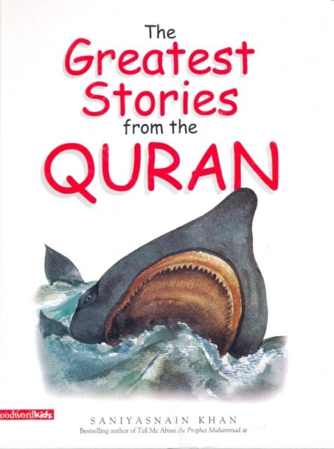 The Greatest Stories from the Quran  (Childrens - Kids - Paperback)