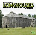 Longhouses by Jack Manning (Hardback, 2014)