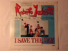 "ROBERTO JACKETTI AND THE SCOOTERS I save the day 12"" SIGILLATO SEALED!!!"