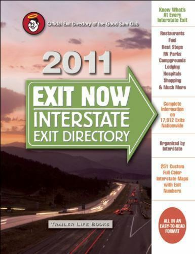2011 Exit Now: Interstate Exit Directory-ExLibrary
