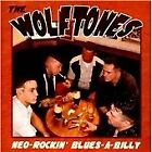 The Wolftones - Neo-Rockin' Blues-a-Billy (2012)