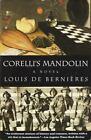 Vintage International: Corelli's Mandolin by Louis de Bernières (1995, Paperback, Reprint)