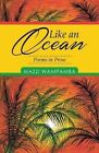 Like an Ocean: Poems in Prose by Mazzi Wampamba (Paperback / softback, 2014)