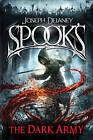 Spook's: The Dark Army by Joseph Delaney (Paperback, 2016)