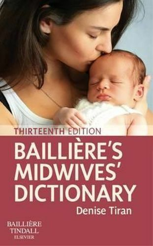 NEW Bailliere's Midwives' Dictionary 13e By Tiran Paperback Free Shipping
