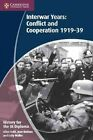 History for the IB Diploma: Interwar Years: Conflict and Cooperation 1919-39 by Sally Waller, Jean Bottaro, Allan Todd (Paperback, 2012)