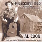 Al Cook - Mississippi 1930 (A Fictional Journey To the Land Where the Blues Began, 2014)