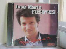 Porque Se Trata De Ti by Jose Maria Fuertes (CD, Pasarela) BRAND NEW