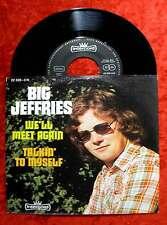 Single Big Jeffries: We´ll meet again (Intercord 22 326-3 N) D 1973