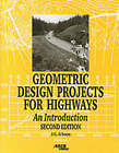 Geometric Design Projects for Highways by John G. Schoon (Paperback, 2000)