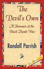 The Devil's Own by Randall Parrish, Parrish Randall Parrish (Paperback / softback, 2007)