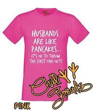 HUSBANDS ARE LIKE PANCAKES Divorce Ex Adult Humour Funny T-shirt Vest Tshirt